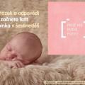 10 otázek a odpovědí než začnete fotit miminka v šestinedělí