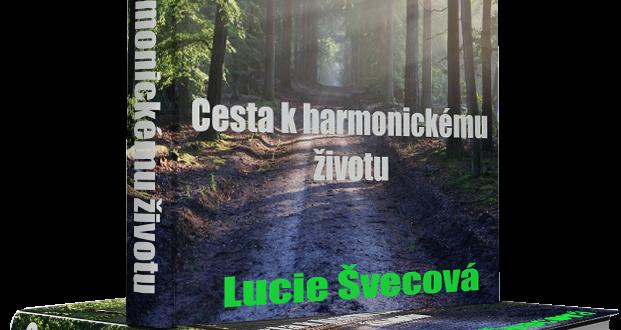 Cesta k harmonickému životu